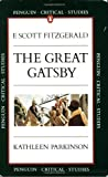 The Great Gatsby (Penguin Critical Studies Guide) (0140771972) by Parkinson, Kathleen