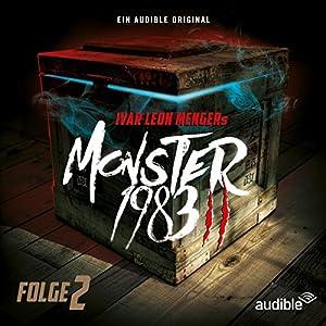 Monster 1983: Folge 2 (Monster 1983 - Staffel 2, 2) Hörspiel