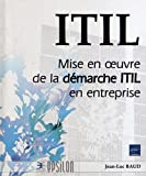 ITIL V3 - Mise en oeuvre de la démarche ITIL en entreprise