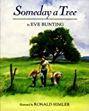 Someday a Tree (0613377540) by Bunting, Eve