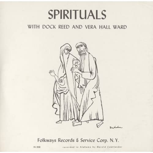 Spirituals by Dock Reed & Vera Hall Ward