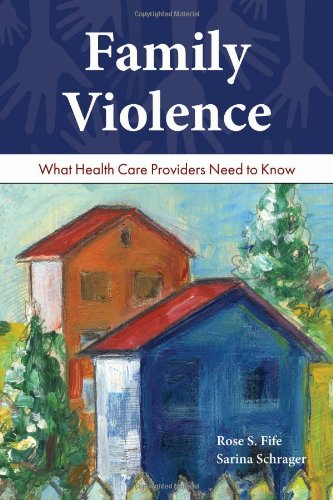 Family Violence: What Health Care Providers Need to Know