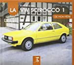 La VW Scirocco 1 de mon p�re
