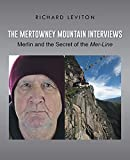 img - for The Mertowney Mountain Interviews: Merlin and the Secret of the Mer-Line book / textbook / text book