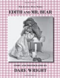 Edith And Mr. Bear (The Lonely Doll Series) (0615827861) by Wright, Dare