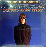 Todd Rundgren The Ever Popular Tortured Artist Effect vinyl record