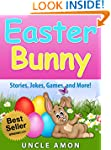 Children's Book: The Easter Bunny! (E...