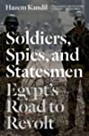 Soldiers, Spies and Statesmen: Egypt'...