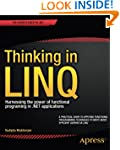 Thinking in LINQ: Harnessing the powe...