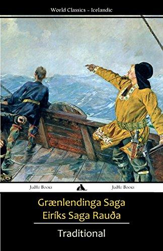 Grænlendinga Saga/Eiríks Saga Rauða