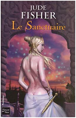 L'Or du Fou, Tome 3 : Le Sanctuaire par Jude Fisher