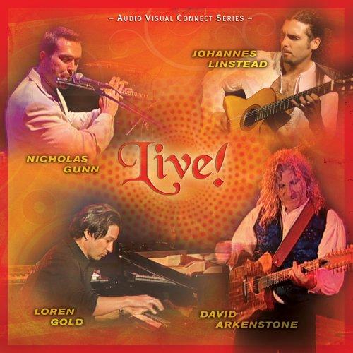 Live!: David Arkenstone, Nicholas Gunn, Johannes Linstead, Loren Gold
