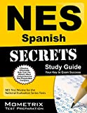 NES Spanish (401) Exam Secrets