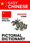 Easy Chinese - pictorial dictionary