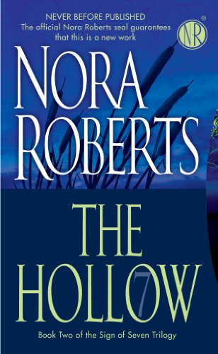Nora Roberts - Hollow, The