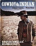 COWBOY & INDIAN (カウボーイ アンド インディアン) 2012年 04月号 [雑誌]