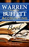 img - for Warren Buffett Accounting Book: Reading Financial Statements for Value Investing (Warren Buffett's 3 Favorite Books Book 2) book / textbook / text book