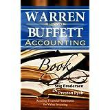 Warren Buffett Accounting Book: Reading Financial Statements for Value Investing (Warren Buffett's 3 Favorite Books Book 2) ~ Stig Brodersen