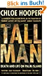 The Tall Man: Death and Life on Palm...