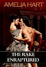 The Rake Enraptured