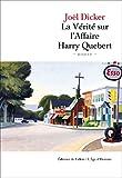 La V�rit� sur l'Affaire Harry Quebert (French Edition)