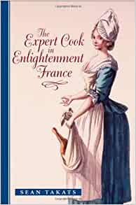 The expert cook in enlightenment france the for 18th century french cuisine