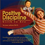 img - for Positive Discipline Birth to Five book / textbook / text book
