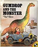 Gumdrop and the Monster (0140505822) by Biro, Val