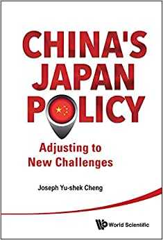 China's Japan Policy : Adjusting To New Challenges