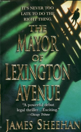 The Mayor of Lexington Avenue by James Sheehan