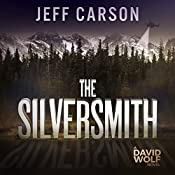 The Silversmith: A David Wolf Novel | Jeff Carson