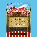 Life's Golden Ticket: An Inspirational Novel | Brendon Burchard