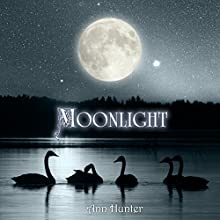 Moonlight (       UNABRIDGED) by Ann Hunter Narrated by Maxine Lennon