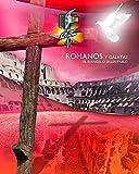 img - for Romanos y Galatas: El Evangelio Segun Pablo book / textbook / text book