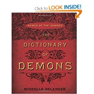 Amazon.com: The Dictionary of Demons: Names of the Damned ...