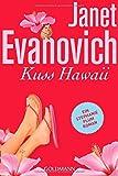 Kuss Hawaii: Ein Stephanie-Plum-Roman