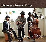Ukulele Swing Trio / My Favorite Things