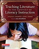 img - for Teaching Literature in the Context of Literacy Instruction book / textbook / text book