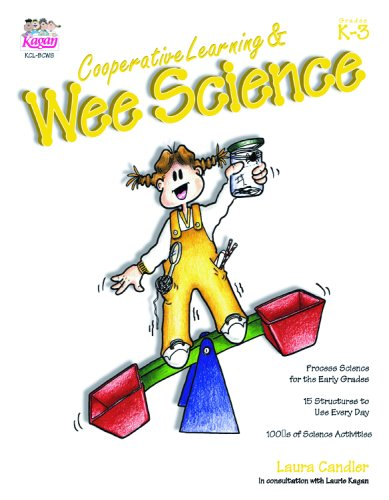 Cooperative Learning & Wee Science (Grades K-3) 229 pp