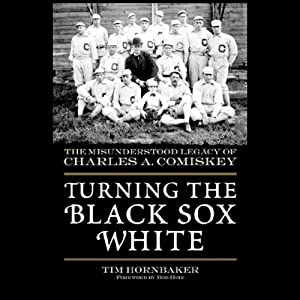 Turning the Black Sox White Audiobook