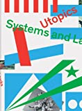 img - for Utopics: Systems and Landmarks book / textbook / text book