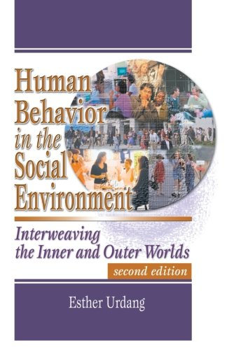 Human Behavior in the Social Environment: Interweaving...