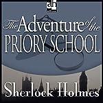 Sherlock Holmes: The Adventure of the Priory School | Arthur Conan Doyle