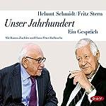 Unser Jahrhundert | Fritz Stern,Helmut Schmidt