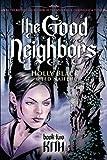 The Good Neighbors #2: Kith (0439855667) by Black, Holly