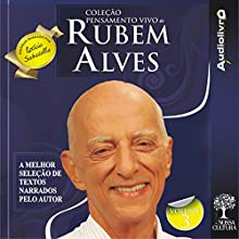 Coleção Pensamento Vivo de Rubem Alves - Volume 3 Audiobook by Rubem Alves Narrated by Rubem Alves
