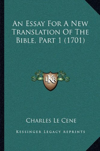 An Essay for a New Translation of the Bible, Part 1 (1701)