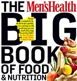 51 GW8ok3PL. SL160  The Mens Health Big Book of Food &amp; Nutrition: Your completely delicious guide to eating well, looking great, and staying lean for life!