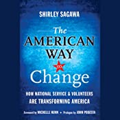 The American Way to Change: How National Service and Volunteers Are Transforming America | [Shirley Sagawa]