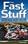 The Fast Stuff (paperback edition): T...